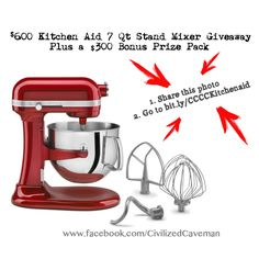KitchenAid Giveaway - 7 Quart Bowl Lift Stand Mixer and 300 dollars worth of Gift Certificates.  Under 10 seconds to enter.  Repin this photo and then follow the link.