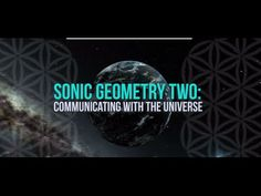 Sonic Geometry 2 : Communicating with the Universe  Crowdfunding Trailer