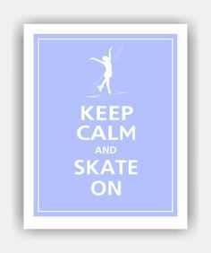 Keep Calm And Skate On Ice Skating Print 8x10 (featured Color: Pale Blue--over…