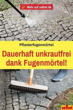 Pavement joint mortar permeable to water selbst.de - We explain step by step how the water-permeable jointing with paving joint mortar works! Garden Types, Garden Care, Water Garden, Garden Pots, Herbs Garden, Forme Fitness, Pergola, Paint Your House, Self Watering Planter