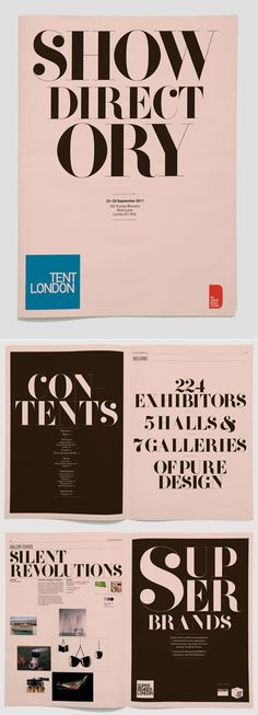 A lovely directory designed by Marc for the London Design Festival's Tent London show. The typeface used is F37 Bella by Rick Banks. I also love the use of the pink/salmon paper.