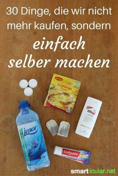 30 Dinge, die wir nicht mehr kaufen, sondern nur noch selber machen Healthier, cheaper, more environmentally friendly - or just better! You should try these homemade alternatives before you buy them a House Cleaning Tips, Diy Cleaning Products, Cleaning Hacks, E Cosmetics, Susa, Diy Hacks, Better Life, Clean House, Diy Beauty