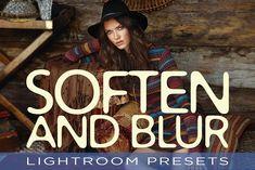 Soften and Blur Lightroom Presets by Darkroom Café on @creativemarket