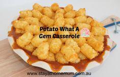 Potato What a Gem Casserole | Stay at Home Mum