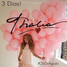 Cuenta regresiva! #26DeAgosto - Cumpleaños de @LadyTH Thalia