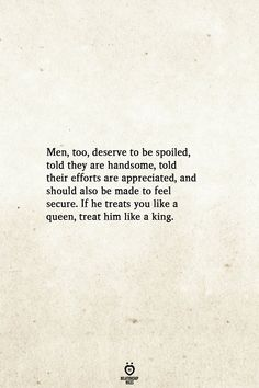 Men, too, deserve to be spoiled, told they are handsome - Quotes interests Wife Quotes, Woman Quotes, Couple Quotes, Attitude Quotes, Quotes Quotes, Opinion Quotes, Truth Quotes, Happy Quotes, Beautiful Women Quotes