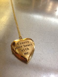 e.e. cummings! i carry your heart with me Gold Plated Locket Necklace. $37.00, via Etsy.
