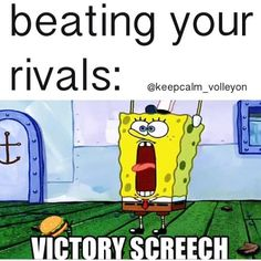 Victory screech is actually ourcheer. The captain screens VICTORY SCREECh!!!! And we all reply looloolool