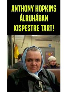 "- "" You are in the right place about trends hack Here we offer you the most beautiful pictures abo - Anthony Hopkins, Funny Cute, Most Beautiful Pictures, Medical, Lol, Retro, Memes, Hungary, Trends"