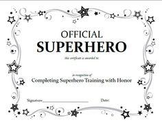 "Love the idea of an ""official"" superhero certificate."