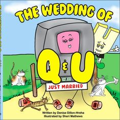 The Paperback of the The Wedding of Q and U by Denise Dillon-Hreha at Barnes & Noble. FREE Shipping on $25 or more!