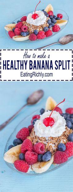 DIY Healthy Banana Split #snackattack