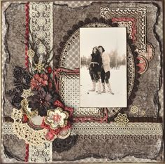 Love this layered fabric and lace page. The charcoal, cream and cranberry colors really set off the vintage photo nicely.
