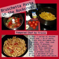 Bruschetta Pasta in my Rockcrok! for more recipe ideas visit www.pamperedchef.biz/jodidillmon