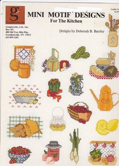 Graphworks Mini Motif Designs for the Kitchen leaflet 22 Counted Cross Stitch (This pattern has been sold. Click through to see if I have something else you would like. Or follow this board because if I find another one of these patterns, I'll post it on Pinterest.)