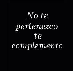 〽️ No te pertenezco te complemento