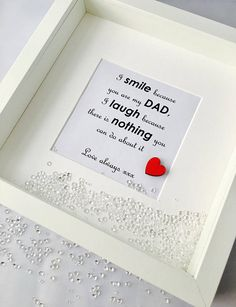 Father's day frame I smile because you are my dad