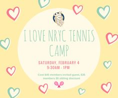 Enjoy a relaxing Saturday morning with your valentine and let us love on your little ones at our I ❤️ NRYC camp! 9:30 – 11 Fun tennis games and drills and snack break (strawberry & banana smoothie and valentine cupcakes)  11:15 Top your own heart shaped pizza for lunch, fruit kabobs, strawberry lemonade 11:45 - Movie fun with popcorn  1:00pm collection at the golf club house Cost $45 guests, $35 members $5 sibling discount