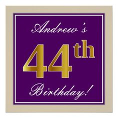 Elegant Purple Faux Gold 44th Birthday Name Poster
