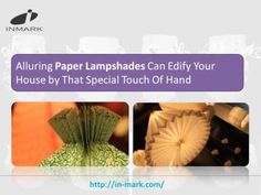 Paper Lampshades must be regularly dusted using a soft bristled brush.