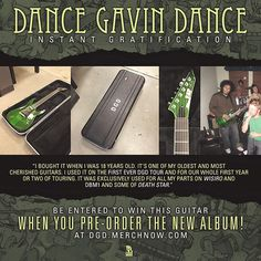 Want to own a piece of Dance Gavin Dance history?? Preorder their new album and you could win the guitar used to record WISIRO, Downtown Battle Mountain and some of Death Star! It also was used on their first few tours. #instantgratification