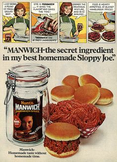 """Manwich - the secret ingredient in my best homemade Sloppy Joe!"" vintage 1970s food ads"