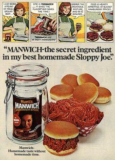 """Manwich - the secret ingredient in my best homemade Sloppy Joe!"" #vintage #1970s #food #ads"