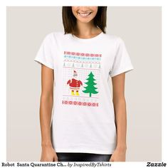 Robot Santa Quarantine Christmas Version T-Shirt Robot Santa, Wardrobe Staples, Keep It Cleaner, Fitness Models, T Shirts For Women, Female, Casual, Fabric, Sleeves