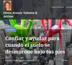 http://elenaarnaiz.es/confiar-ayudar-cuando-suelo-se-desmorone-tus-pies/