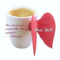 Que seu dia seja igual a vontade de Deus:Bom, perfeito e agradável!!! ------------Lúcia Izidoro