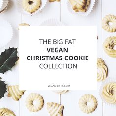 The Big Fat Collection of Vegan Christmas Cookies