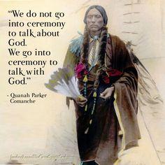 Comanche - Quanah Parker Native American Saying Native American Prayers, Native American Spirituality, Native American Wisdom, Native American Beauty, Native American History, American Indians, Native American Church, Indian Spirituality, Cherokee History