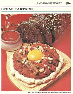 Steak Tartare with anchovies, raw egg, encircled in a sour cream border ((McCall's Great American Recipe Card Collection, design home design interior design Retro Recipes, Old Recipes, Vintage Recipes, Vintage Food, Gross Food, Weird Food, Scary Food, Bad Food, Great American Recipe Cards