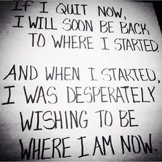 IF I QUIT Motivation Quote. Every time you feel like quitting or giving up, just remember this quote. This applies to life in general not just fitness. Now Quotes, Great Quotes, Quotes To Live By, Motivational Quotes, Life Quotes, Inspirational Quotes, Qoutes, Fitness Before After, Quit Now