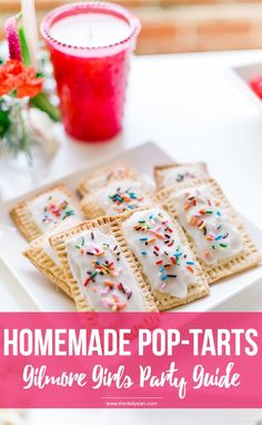 Homemade Pop-tarts recipe: How to throw the ultimate Gilmore Girls revival watch party! This guide includes a menu for desserts, drinks & epic party decor. // thinkelysian.com