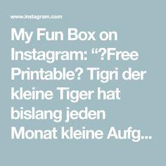 """My Fun Box on Instagram: """"🖨Free Printable🖨 Tigri der kleine Tiger hat bislang jeden Monat kleine Aufgaben für die Kids in den Boxen versteckt☺️ kannst du sie auch…"""""""