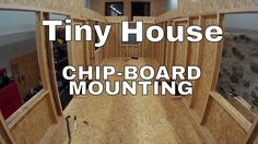 Tiny house on wheels part 14 - First floor wall chip-board mounting