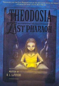 Theodosia and the Last Pharaoh (Theodosia)
