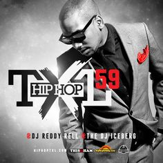For all Hip Hop TXL inquires contact: TXLreview@gmail.com. Follow us on Twitter: @DJReddyRell @HipHopTXL @TheDJIceberg