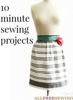 10 Minute Sewing Projects