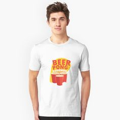 """""""Beer Pong Legends"""" T-shirt by SchoomDesigns Beer Pong, Funny Design, Tshirt Colors, Wardrobe Staples, Female Models, Funny Tshirts, Drinking, Legends, Classic T Shirts"""