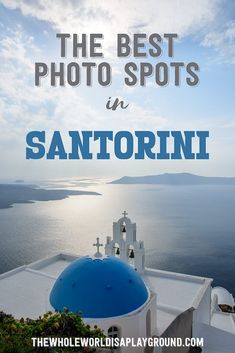 The Best Santorini Photo Locations