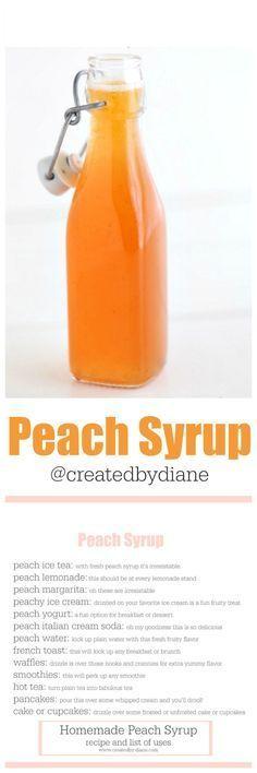 peach syrup recipe with list of uses createdbydiane Peach Ice Tea, Peach Lemonade, Fresh Peach Syrup Recipe, Peach Margarita, Homemade Syrup, Homemade Alcohol, Homemade Breads, Salsa Dulce, Jam And Jelly