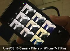 Learn this photography tip to use iOS 10 camera filters on iPhone 7 Plus and earlier handset Know your iPhone 7 Plus camera settings to take good photos