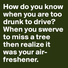 Funny quotes about drinking humor alcohol 20 Ideas Alcohol Humor, Drinking Quotes, Drinking Funny, Drunk Humor, Flirting Humor, Haha Funny, Funny Stuff, Funny Memes, Funny Driving Quotes