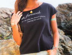 Fernweh Shirt on ETSY: www.mermaidsoulwahine.etsy.com