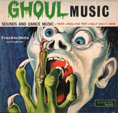 Frankie Stein and The Ghouls - Ghoul Music