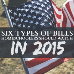 Six Types of Bills Homeschoolers Should Watch in 2015 | HSLDA Blog