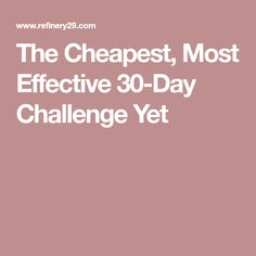 The Cheapest, Most Effective 30-Day Challenge Yet