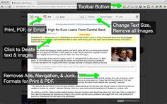 Print Friendly is an extension for Chrome. This is essentially like an app that gets integrated into the Chrome browser. A tiny green icon will appear up in your toolbar of Chrome. Then, when yo...